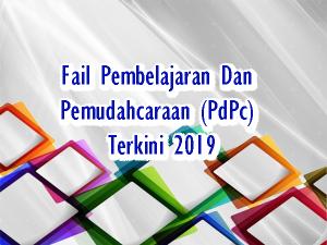 Fail Pembelajaran Dan  Pemudahcaraan (PdPc)  Terkini 2019