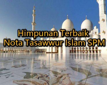 Himpunan Terbaik Nota Tasawwur Islam SPM