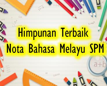 Himpunan Terbaik Nota Bahasa Melayu SPM